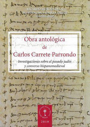 OBRA ANTOLÓGICA DE CARLOS CARRETE PARRONDO