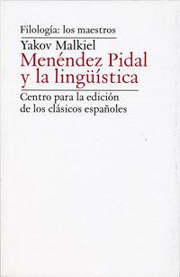 RAMON MENENDEZ PIDAL Y LA LINGÜISTICA