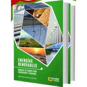 ENERGIAS RENOVABLES: MANUAL DE CAMPO PARA INGENIEROS Y TÉCNICOS