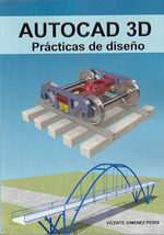 AUTOCAD 3D, PRACTICAS DE DISEÑO