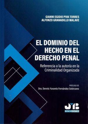 EL DOMINIO DEL HECHO EN EL DERECHO PENAL