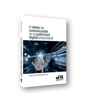 EL DEBER DE COMUNICACIÓN EN LA PUBLICIDAD DIGITAL EMPRESARIAL