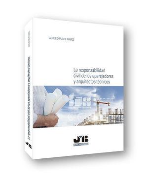 RESPONSABILIDAD CIVIL APAREJADORES Y ARQUITECTOS TECNICOS