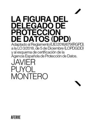 LA FIGURA DEL DELEGADO DE PROTECCION DE DATOS (DPD)