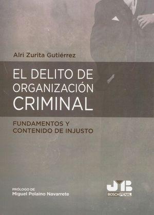 EL DELITO DE ORGANIZACIÓN CRIMINAL