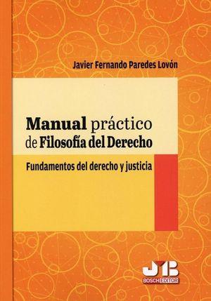 MANUAL PRACTICO DE FILOSOFIA DEL DERECHO