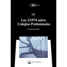 LEY 2/1974 SOBRE COLEGIOS PROFESIONALES