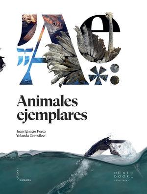 ANIMALES EJEMPLARES