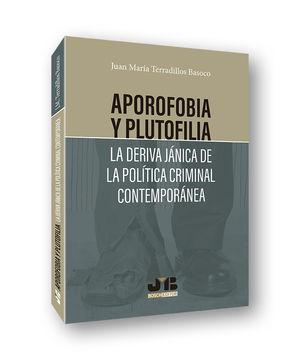 APOROFOBIA Y PLUTOFILIA