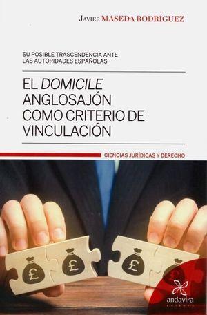EL DOMICILE ANGLOSAJON COMO CRITERIO DE VINCULACION