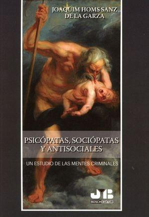 PSICÓPATAS, SOCIÓPATAS Y ANTISOCIABLLES