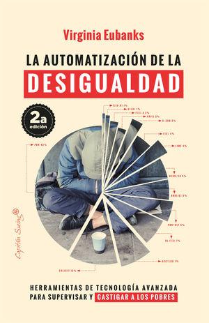 LA AUTOMATIZACIÓN DE LA DESIGUALDAD