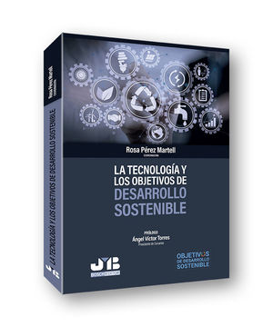 LA TECNOLOGÍA Y LOS OBJETIVOS DE DESARROLLO SOSTENIBLE
