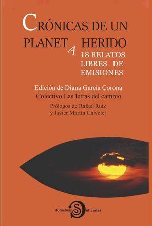 CRÓNICAS DE UN PLANETA HERIDO