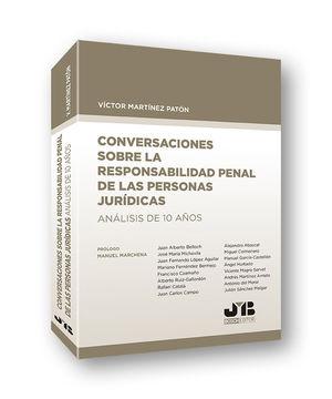 CONVERSACIONES SOBRE LA RESPONSABILIDAD PENAL DE LAS PERSONAS JURÍDICAS