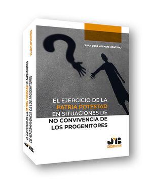 EJERCICIO DE LA PATRIA POTESTAD EN SITUACIONES DE NO CONVIVENCIAS
