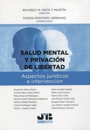 SALUD MENTAL Y PRIVACION DE LIBERTAD.