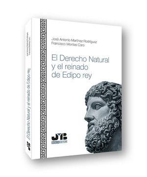 EL DERECHO NATURAL Y EL REINADO DE EDIPO REY