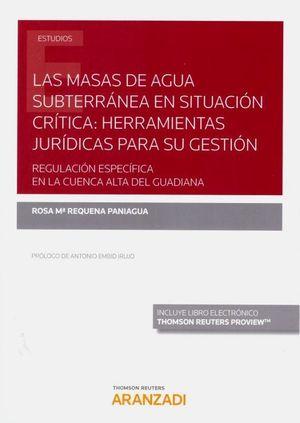 LAS MASAS DE AGUA SUBTERRANEA EN SITUACION CRITICA: HERRAMIENTAS JURIDICAS PARA SU GESTION