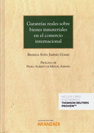 GARANTIAS REALES SOBRE BIENES INMATERIALES EN EL COMERCIO INTERNA