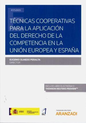 TECNICAS COOPERATIVAS PARA LA APLICACION DEL DERECHO DE LA COMPETENCIA EN LA UNIÓN EUROPEA