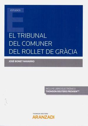 EL TRIBUNAL DEL COMUNER DEL ROLLET DE GRACIA