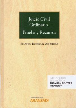 JUICIO CIVIL ORDINARIO. PRUEBA Y RECURSOS