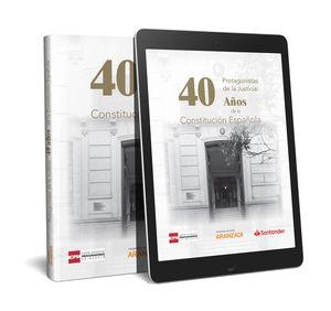 PROTAGONISTAS DE LA JUSTICIA: 40 AÑOS DE LA CONSTITUCIÓN ESPAÑOLA (PAPEL + E-BOO