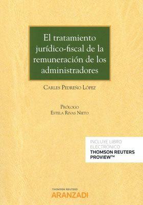 EL TRATAMIENTO JURIDICO-FISCAL DE LA REMUNERACION DE LOS ADMINISTRADORES