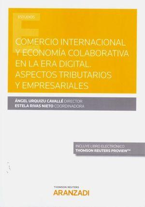 COMERCIO INTERNACIONAL Y ECONOMIA COLABORATIVA EN LA ERA DIGITAL.