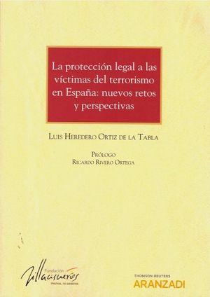 LA PROTECCION LEGAL A LAS VICTIMAS DEL TERRORISMO EN ESPAÑA