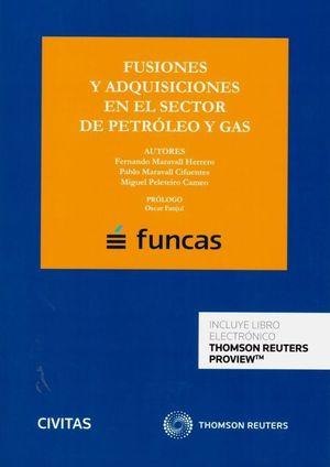 FUSIONES Y ADQUISICIONES EN EL SECTOR DE PETROLEO Y GAS