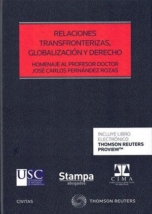 RELACIONES TRANSFRONTERIZAS, GLOBALIZACION Y DERECHO
