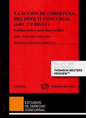 LA ACCION DE COBERTURA DEL DEFICIT CONCURSAL (ART. 172 BIS LC)