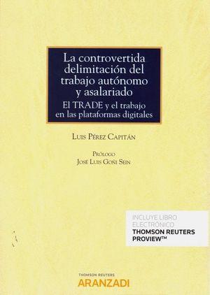 LA CONTROVERTIDA DELIMITACION DEL TRABAJO AUTONOMO Y ASALARIADO