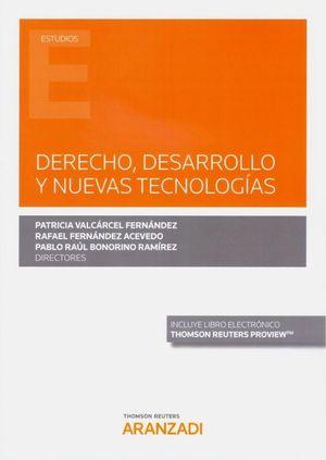 DERECHO, DESARROLLO Y NUEVAS TECNOLOGIAS