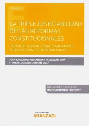 LA TRIPLE JUSTICIABILIDAD DE LAS REFORMAS CONSTITUCIONALES