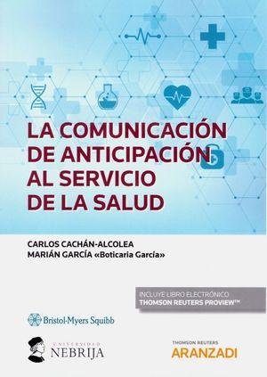 LA COMUNICACIÓN DE ANTICIPACIÓN AL SERVICIO DE LA SALUD