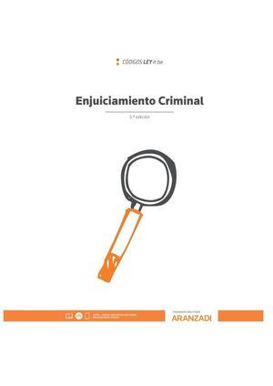 ENJUICIAMIENTO CRIMINAL (LEYITBE) 3ª ED. 2020