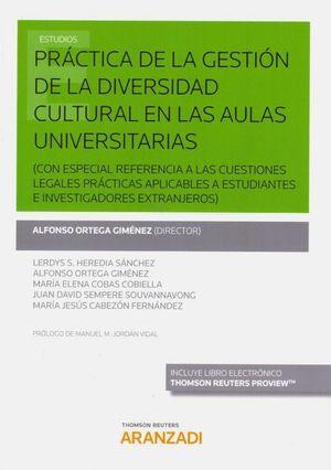 PRÁCTICA DE LA GESTIÓN DE LA DIVERSIDAD CULTURAL EN LAS AULAS UNIVERSITARIAS