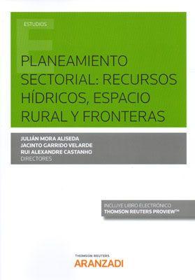 PLANEAMIENTO  SECTORIAL: RECURSOS HÍDRICOS, ESPACIO RURAL Y FRONTERAS