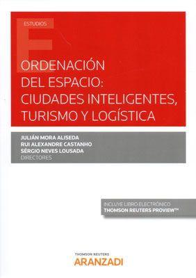 ORDENACIÓN DEL ESPACIO: CIUDADES INTELIGENTES, TURISMO Y LOGÍSTICA