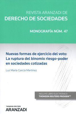 NUEVAS FORMAS DE EJERCICIO DEL VOTO: LA RUPTURA DEL BINOMIO RIESGO-PODER EN SOCI