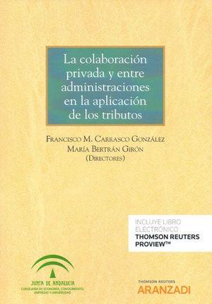 LA COLABORACION PRIVADA Y ENTRE ADMINISTRACIONES EN LA APLICACION DE LOS TRIBUTOS