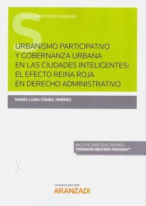 URBANISMO PARTICIPATIVO Y GOBERNANZA URBANA EN LAS CIUDADES INTELIGENTES