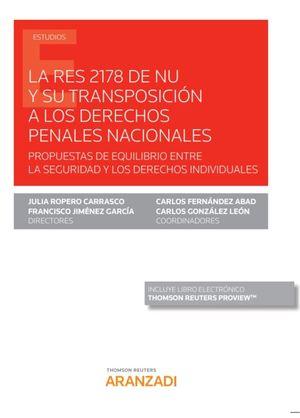 LA RES 2178 DE NU Y SU TRANSPOSICION A LOS DERECHOS PENALES NACIONALES