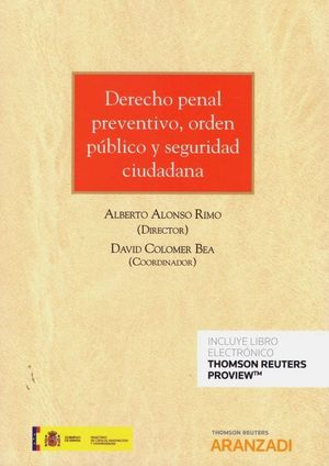 DERECHO PENAL PREVENTIVO, ORDEN PUBLICO Y SEGURIDAD CIUDADANA