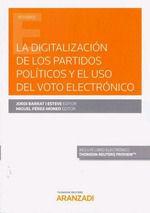LA DIGITALIZACION DE LOS PARTIDOS POLITICOS Y EL USO DEL VOTO ELECTRONICO