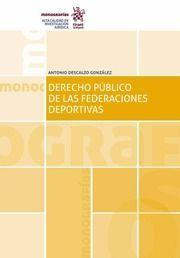 DERECHO PÚBLICO DE LAS FEDERACIONES DEPORTIVAS