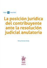 LA POSICIÓN JURIDICA DEL CONTRIBUYENTE ANTE LA RESOLUCIÓN JUDICIAL ANULATORIA